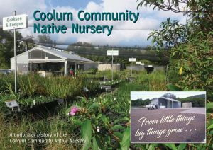 From Little Things Big Things Grow - History of Coolum Community Native Nursery