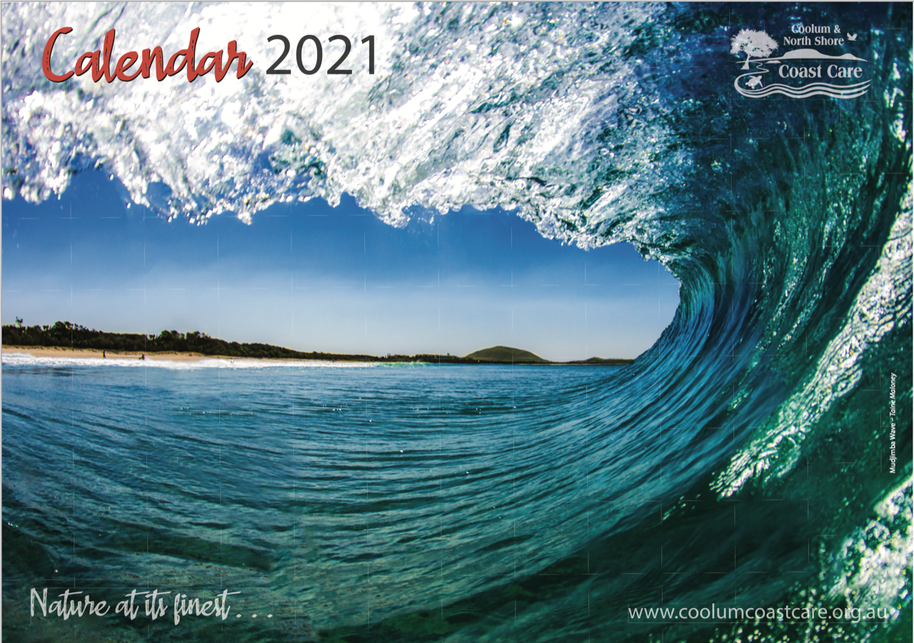 The Coolum and North Shore Coast Care 2021 Calendar